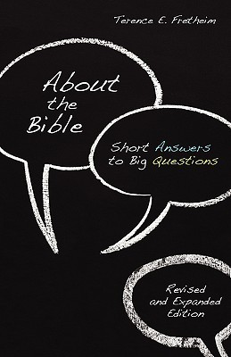 About the Bible: Short Answers to Big Questions