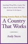 A Country That Works: Getting America Back on Track