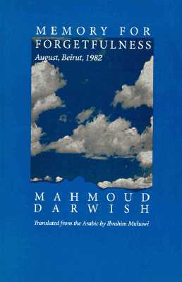 Memory for Forgetfulness: August, Beirut, 1982