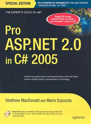 Pro ASP.NET 2.0 in C# 2005 [With CD-ROM] by Matthew MacDonald