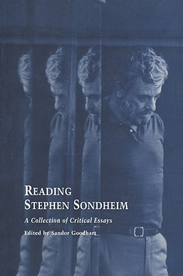 Reading Stephen Sondheim by S. Goodhart