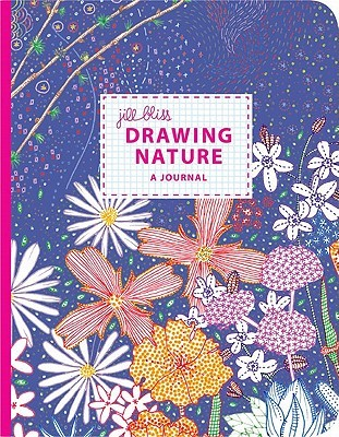 Drawing Nature by Jill Bliss