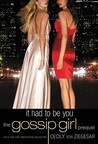 It Had to Be You (Gossip Girl, #0.5)