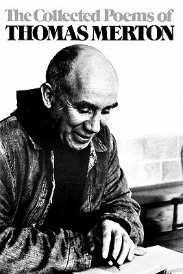 The Collected Poems by Thomas Merton