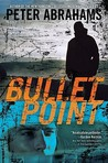 Bullet Point by Peter Abrahams