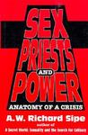 Sex, Priests and Power: Anatomy of a Crisis
