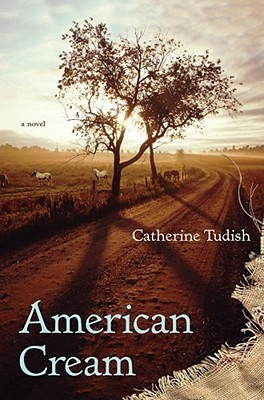 American Cream by Catherine Tudish