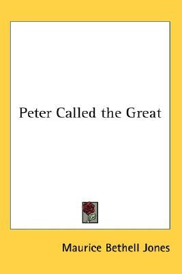 Peter Called the Great