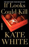 If Looks Could Kill (Bailey Weggins Mystery #1)