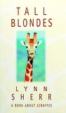 Tall Blondes: A Book about Giraffes
