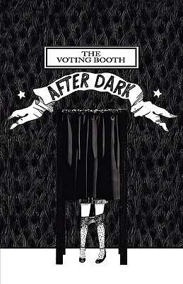 The Voting Booth After Dark by Vanessa Libertad Garcia