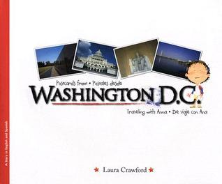Postcards from Washington D.C/Postales Desde Washington D.C. by Laura Crawford