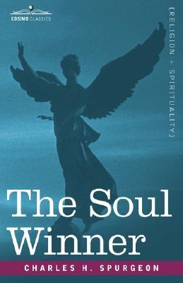 The Soul Winner by Charles H. Spurgeon