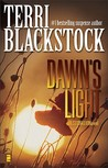 Dawn's Light by Terri Blackstock