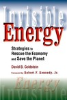 Invisible Energy: Strategies to Rescue the Economy and Save the Planet