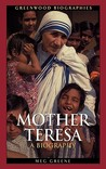 Mother Teresa: A Biography