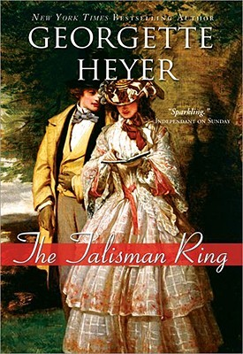 The Talisman Ring by Georgette Heyer