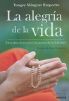 La alegria de la vida/ The Happiness of Life (Spanish Edition)