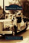 Riverdale Park (Images of America: Maryland)