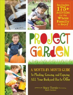 Project Garden by Stacy Tornio