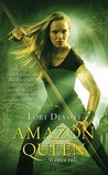 Amazon Queen by Lori Devoti