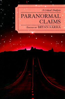 Paranormal Claims by Bryan Farha