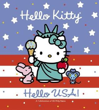 Hello USA!: A Celebration of All Fifty States (Hello Kitty)