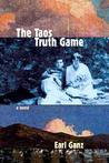 The Taos Truth Game