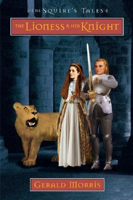 The Lioness and Her Knight (The Squire's Tales, #7)
