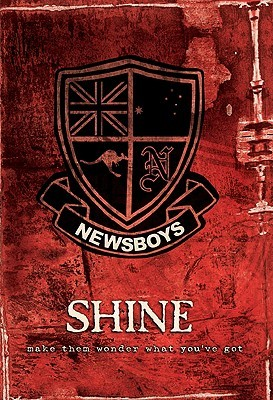 Shine by Newsboys