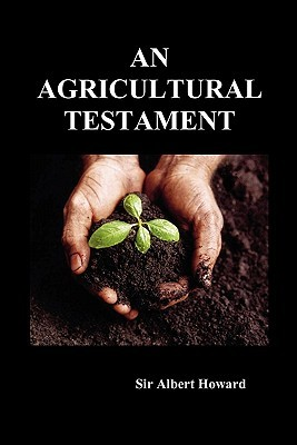 An Agricultural Testament by Albert Howard
