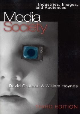 Download Media/Society: Industries, Images, and Audiences by David R. Croteau, William Hoynes ePub