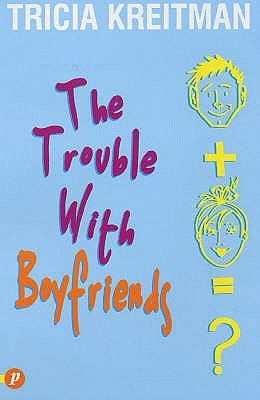 Trouble with Boyfriends