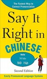 Say It Right In Chinese, 2nd Edition (Say It Right! Series)