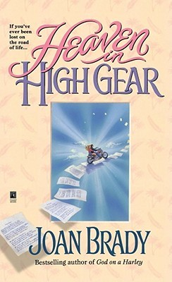 Heaven in High Gear by Joan   Brady