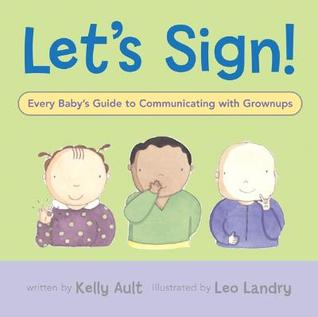 Let's Sign by Kelly Ault