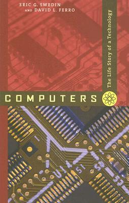 Computers by Eric G. Swedin