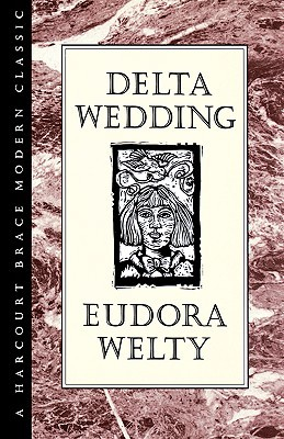 Delta Wedding by Eudora Welty