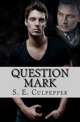 Question Mark (Liaisons #2)
