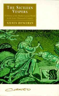 The Sicilian Vespers by Steven Runciman