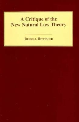 A Critique of the New Natural Law Theory