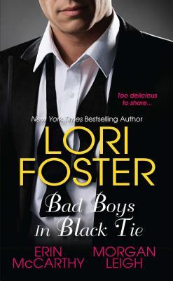 Bad Boys In Black Tie by Lori Foster