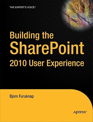 Building the Sharepoint 2010 User Experience