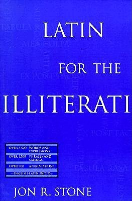 Read Latin for the Illiterati: Exorcizing the Ghosts of a Dead Language DJVU by Jon R. Stone