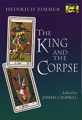 The King and the Corpse by Heinrich Robert Zimmer