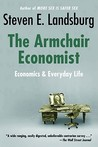Armchair Economist by Steven E. Landsburg