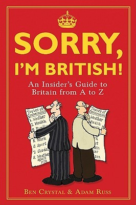 Sorry, I'm British! by Ben Crystal