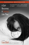 A Girl Becomes a Comma Like That by Lisa Glatt