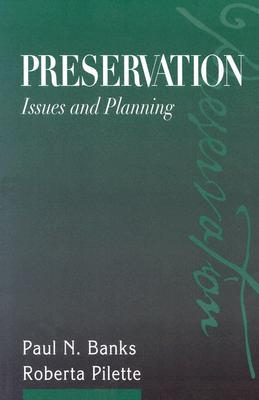 Preservation by Paul N. Banks