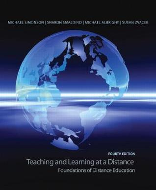 Teaching and Learning at a Distance by Michael Simonson